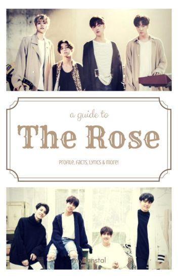 The Rose Lyrics ß Wattpad The rose facts the rose (더로즈) consists of 4 members: the rose lyrics ミ wattpad
