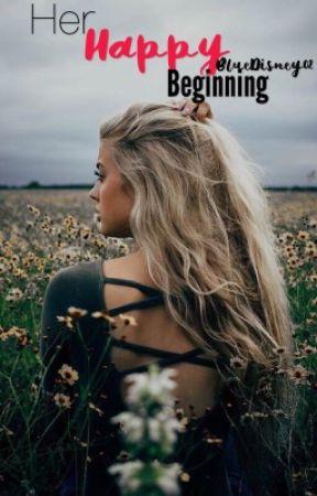 Her Happy Beginning by BlueDisney02