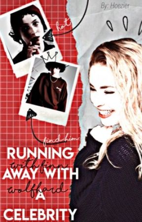 running away with a celebrity ➬ f.w by hoezier-