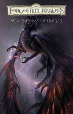 Forgotten Realms: As Aventuras de Ulfgar by HAOM08