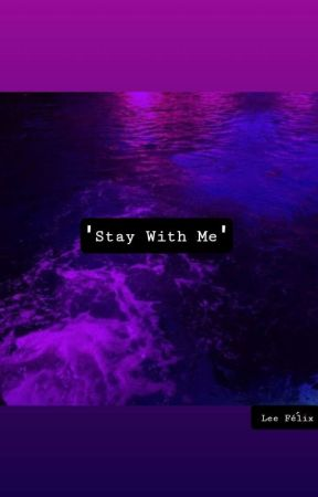 🖤Stay with me🖤 by kpoplovefr