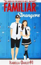 Familiar Strangers by IsabellaOakley91