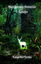 Mythology!Hetalia x Reader by KageNoYurei