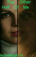 The Other Half Of Me ( double the trouble ) by ouat_lover483