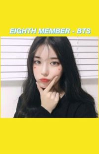 EIGHTH MEMBER - BTS cover