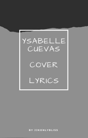Ysabelle Cuevas Cover Lyrics by JJKOnlyBliss