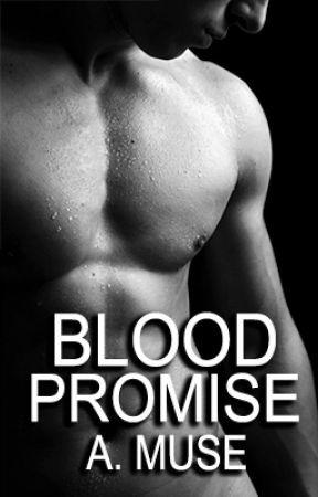 Blood Promise {Bloody Dance Series #2} BoyxBoy by EzraWinn