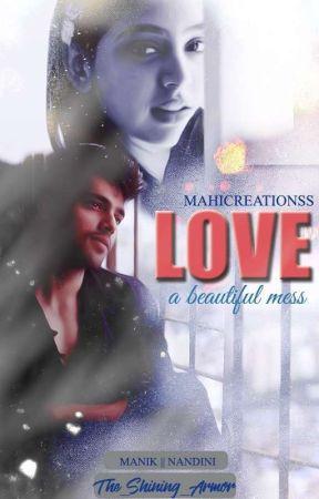 Love~A Beautiful Mess ✔ by Starryxnight_