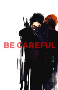 Be careful/Kylux cover