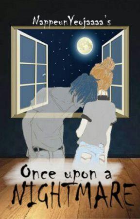 Once Upon A Nightmare by NappeunYeojaaaa