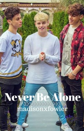Never Be Alone/Roadtrip Fanfic/Andy Fowler/Sequel to New Man by madisonxhemmo