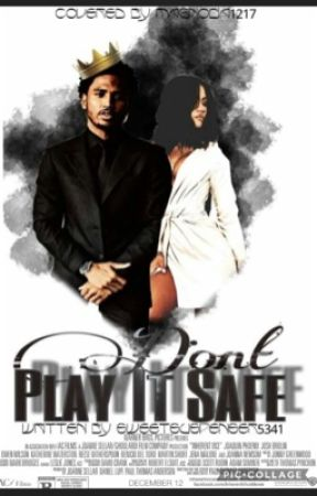 Don't Play It Safe (Cassie Ventura & Trey Songz) by SweetSuspenser5341