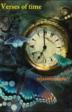 Verses of time by tejaswiniaura
