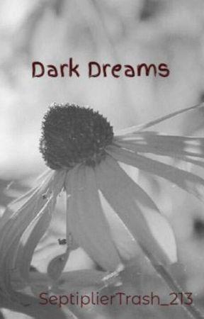 Dark Dreams by SibalNikki