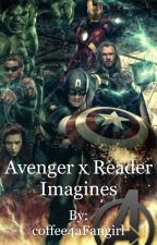Avengers x Reader Imagines by coffee4aFangirl