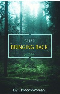 BRINGING BACK | GRIZZ | THE SOCIETY  cover