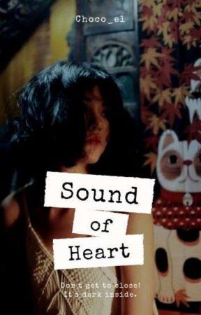 Sound of Heart by Choco_el