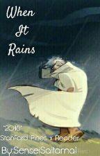 When It Rains~ (Stanford X Reader) *2018* by maedaesoen