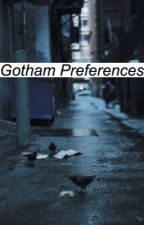 Gotham Preferences by jollytamale