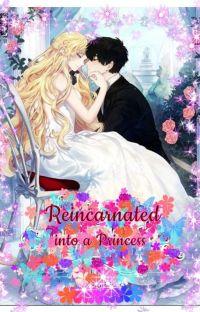 Reincarnated into a PRINCESS? cover