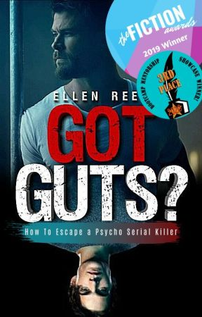 ✔️ GOT GUTS? | How To Escape A Psycho Serial Killer by Ellen_Reese