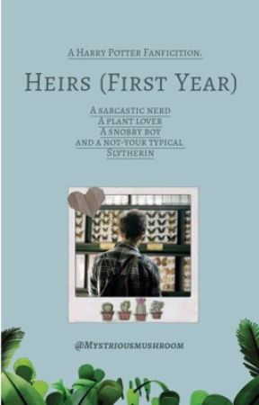 Heirs (1st Year)    {Harry Potter Fanfiction}✔ by Mystriousmushroom
