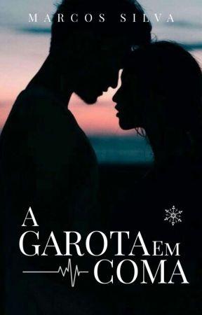 A Garota Em Coma by Marcos_Silvaa