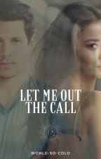 Let Me Out - The Call par World-So-Cold