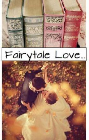 Fairytale Love... by LovelySacrifice