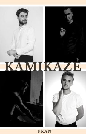 Kamikaze - Drarry by _ffrraanns