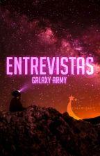 Entrevistas by _Galaxy_Army