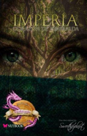 Imperia: Corazón de Esmeralda  | Primer libro ✨ by -Sweethazelnut-