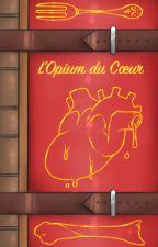 L'Opium du Cœur by Pappas0