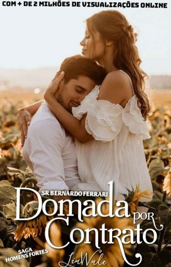 DOMADA POR CONTRATO - SR BERNARDO FERRARI (1° Ficção/7° Romance) (EM REVISÃO!)