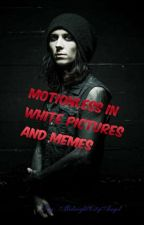 Motionless In White Pictures and Memes!! by MidnightCityAngel