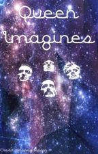 |Queen Imagines| by rock_ismy_obsession