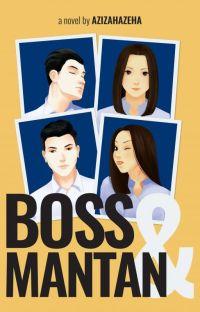 Boss Dan Mantan (Sudah Terbit) cover