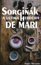 Sorgiñák - A ultima Herdeira de MARI by PedroMonteiro121