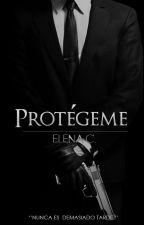 Protégeme. by ElenaC_O