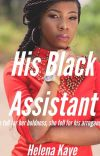 His Black Assistant (Editing) cover