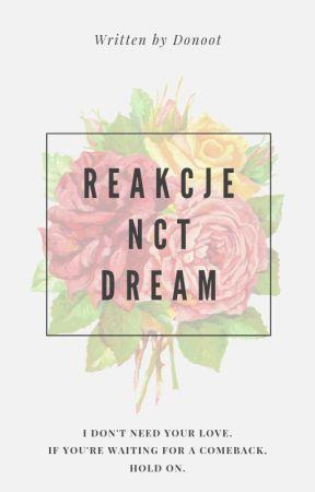 Reakcje NCT Dream by donoot