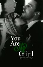You Are My Girl (Olicity) - Finished by peetaology