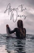 Above the waves by ellemoira