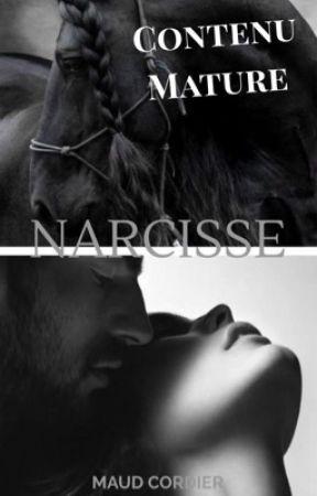 NARCISSE (SCÈNES NON CENSURÉES) MATURE by MaudCordier