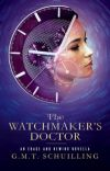 The Watchmaker's Doctor ✔️ cover