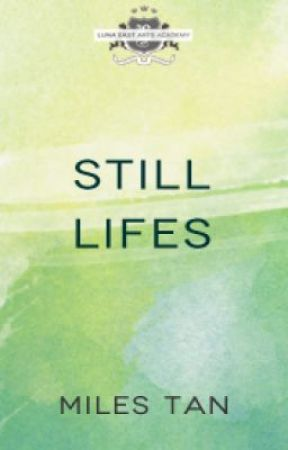Still Lifes (#LunaEast) by milestan