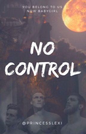 No Control  by princesslexi4531