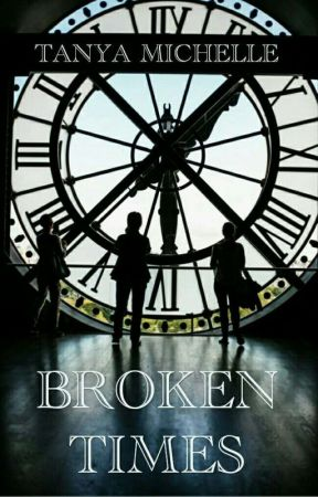 Broken Times by TANYA_MICHELLE