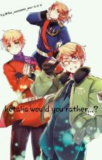 hetalia Would you rather...?  by username24242424