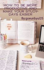 how to be more productive and make your study-days easier by mehmal25